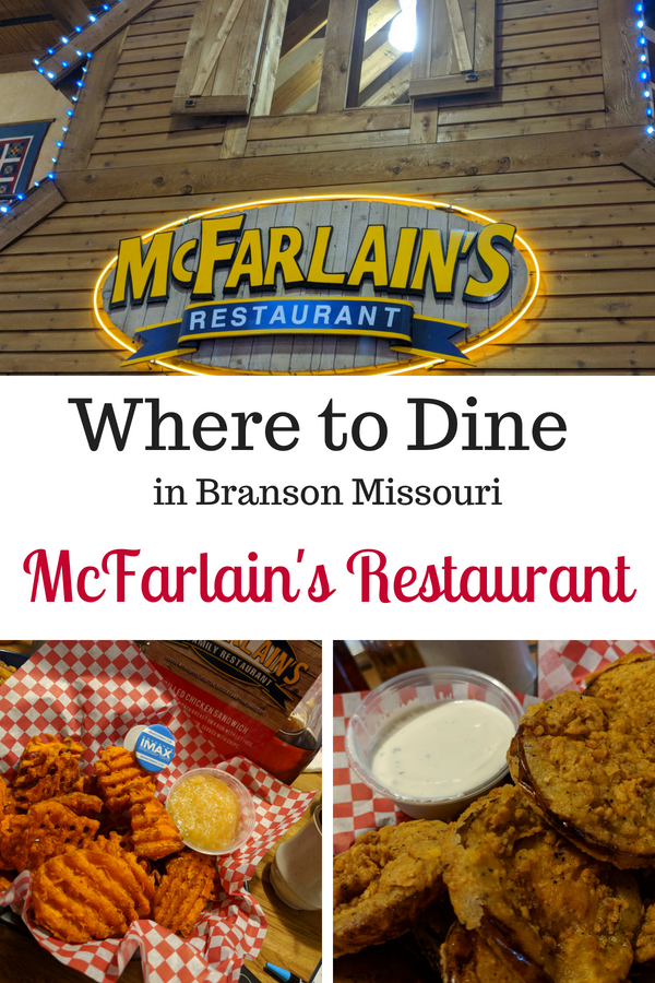 McFarlain's Family Restaurant is a Branson family favorite that brings the tastes of the Ozarks directly to your table. Don't forget to start off with the famous honey cornbread and fried green tomatoes. #BloggingBranson #McFarlainsDinner #Branson #BransonMissouri #familydining #familytravel