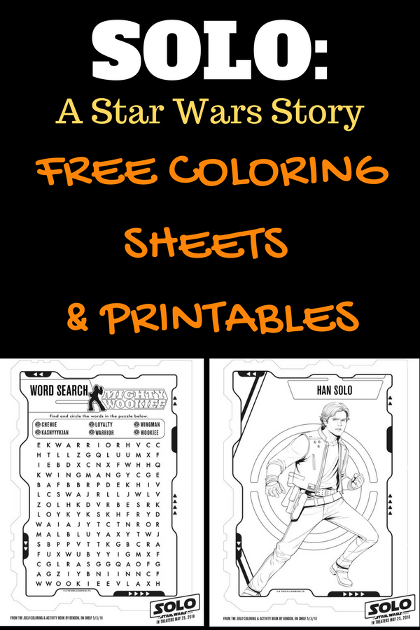 Find FREE Star Wars printables including coloring sheets HERE. #StarWars #HanSolo #SoloAStarWarsStory #Disney #LucasFilms #Chewbacca
