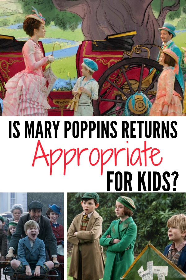 Mary Poppins Returns to take care of the struggle Banks kids both young and old. Fun and fancy free, but is Mary Poppins Returns appropriate for kids? #MaryPoppinsReturns #MaryPoppins #Disneymovies #familymovies