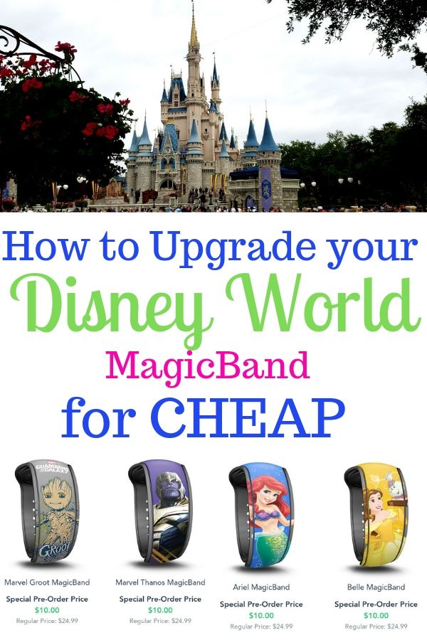 Planning a trip to Walt Disney World? Learn how you can upgrade to a designer MagicBand for only $10! #DisneyWorld #Disneytips