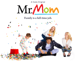 Mr. Mom, a Vudu original, will be streaming on a tv near you starting September 12, 2019!