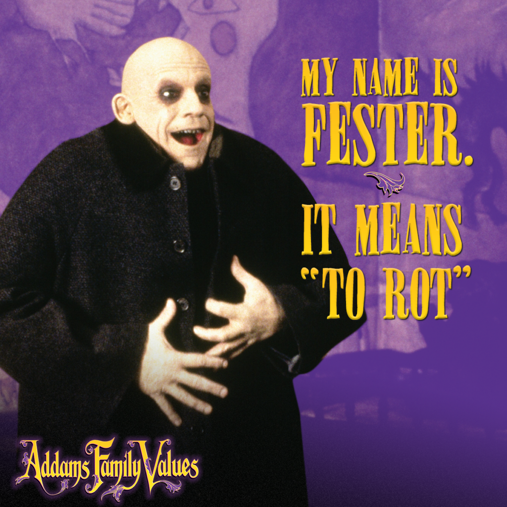 Fall in love with Uncle Fester in Addams Family Values.