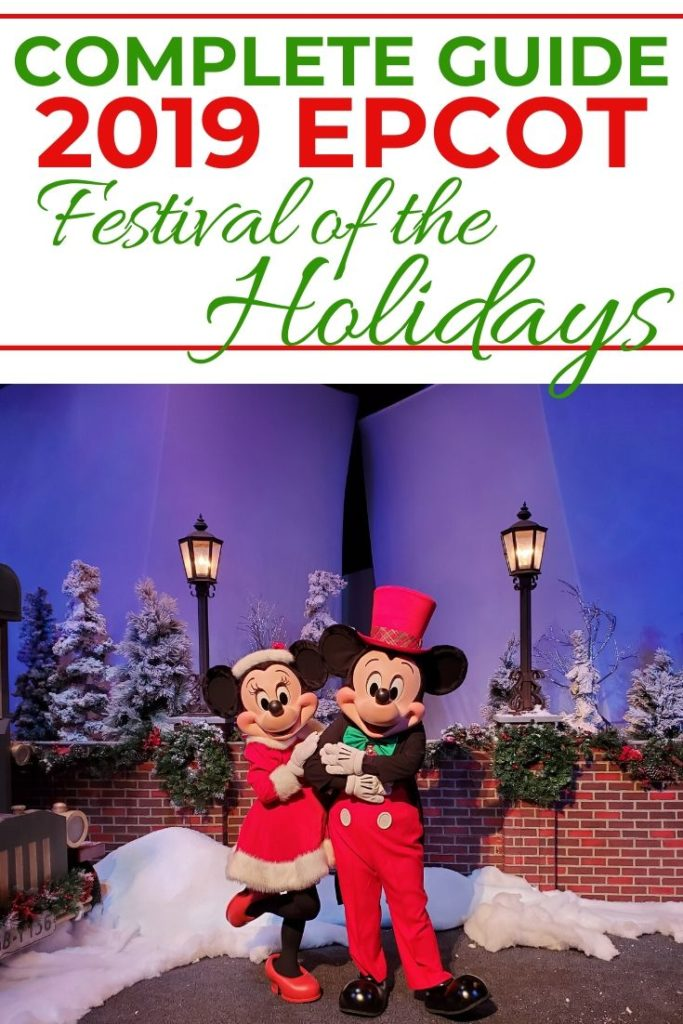 Complete guide 2019 Epcot Festival of the Holidays.