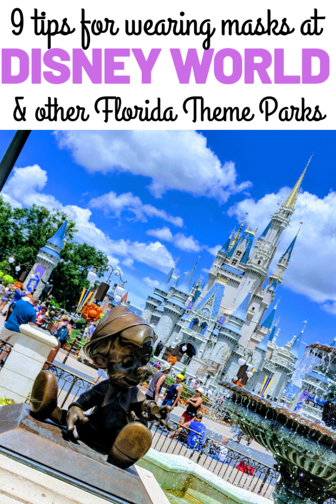 Writing that says 9 tips for wearing masks at Disney World and other Florida theme parks with a picture of Cinderella Castle.